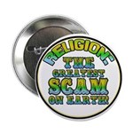 """Religion / Scam 2.25"""" Button (100 pack)"""