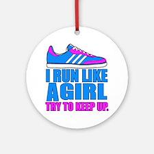 Run Like a Girl II Round Ornament