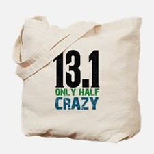 halfmarathonhalfcrazy Tote Bag