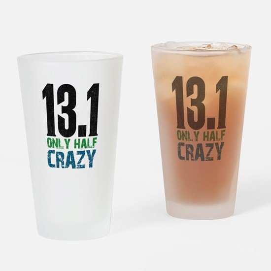 halfmarathonhalfcrazy Drinking Glass