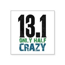 half marathon half crazy Sticker