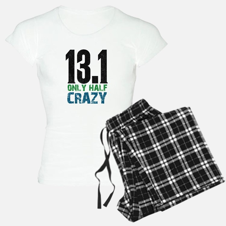 half marathon half crazy Pajamas