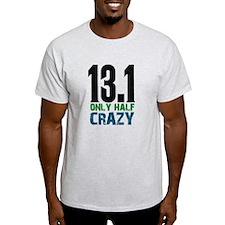 halfmarathonhalfcrazy T-Shirt