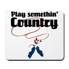 Somethin' Country Mousepad