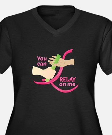 Relay On Me Plus Size T-Shirt