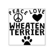 Peace Love Wheaten Terrier Sticker