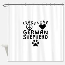Peace Love German Shepherd Shower Curtain