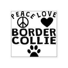 Peace Love Border Collie Sticker