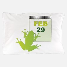 Feb 29 Pillow Case