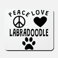 Peace Love Labradoodle Mousepad