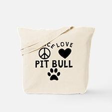 Peace Love Pit Bull Tote Bag