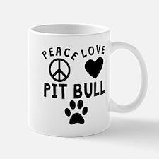 Peace Love Pit Bull Mugs