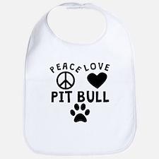 Peace Love Pit Bull Bib