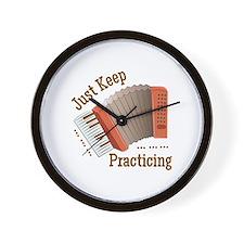Keep Practicing Wall Clock
