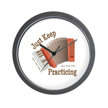 Keep Practicing Wall Clock by Windmill51