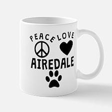 Peace Love Airedale Mugs