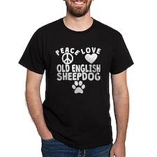Peace Love Old English Sheepdog T-Shirt