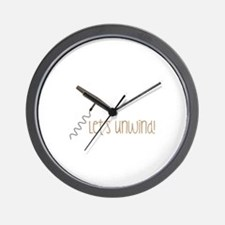 Lets Unwind Wall Clock