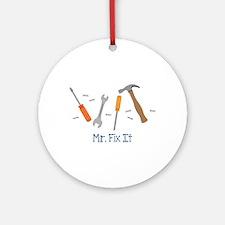 Mr Fix It Round Ornament