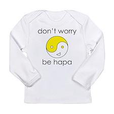 Cute Don't worry be hapa Long Sleeve Infant T-Shirt