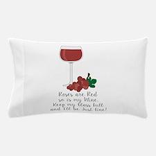 Keep Glass Full Pillow Case