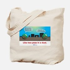in a duel Tote Bag
