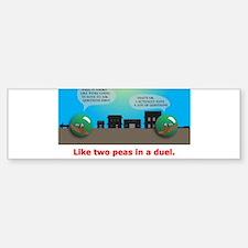 in a duel Bumper Bumper Sticker
