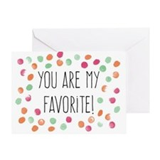 You Are My Favorite Greeting Cards