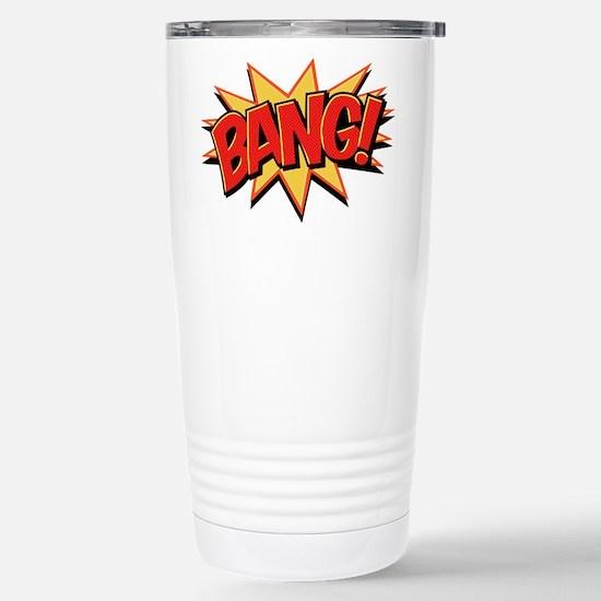 Bang! Stainless Steel Travel Mug