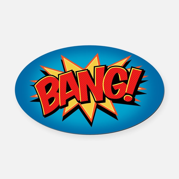 Bang! Oval Car Magnet