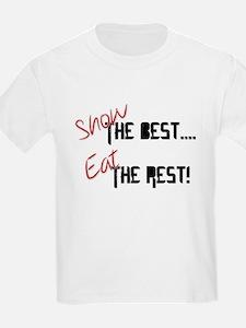 Show the Best! T-Shirt