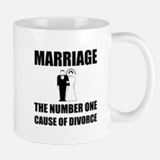 Cause Of Divorce Mugs