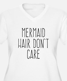 Mermaid Hair Don't Care Plus Size T-Shirt