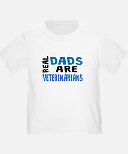 Real Dads Are Veterinarians T-Shirt