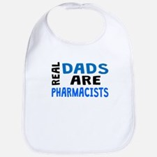 Real Dads Are Pharmacists Bib
