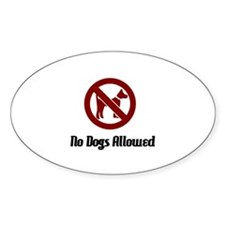 No Dogs Allowed Decal