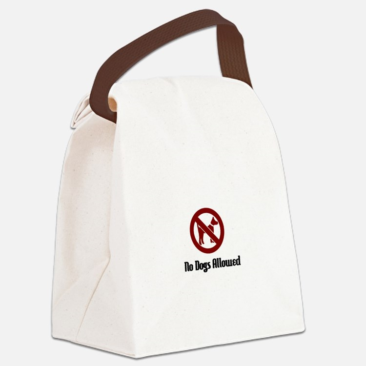 No Dogs Allowed Canvas Lunch Bag