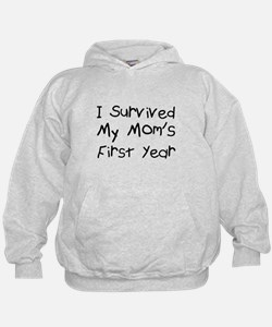 I survived my mom's first year Hoodie