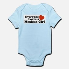 Everyone Loves a Mexican Girl Infant Bodysuit