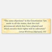 James Winthrop - Constitution - Bumper Bumper Bumper Sticker