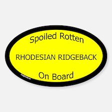 Spoiled Rhodesian Ridgeback Oval Decal