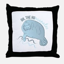 Oh The Humanatee Throw Pillow