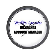 Worlds Greatest INSURANCE ACCOUNT MANAGER Wall Clo