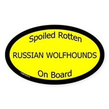 Spoiled Russian Wolfhounds On Board Oval Decal