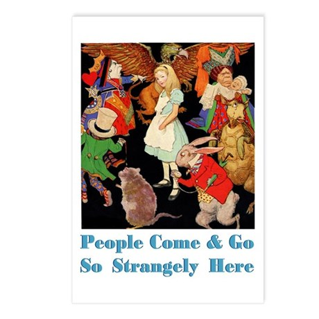 PEOPLE COME & GO SO STRANGELY Postcards (Package o