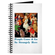 PEOPLE COME & GO SO STRANGELY Journal