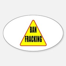 Ban Fracking Sticker (Oval)