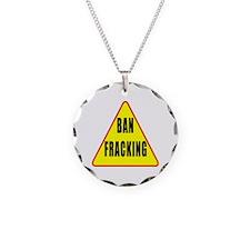 Ban Fracking Necklace Circle Charm
