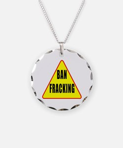 Ban Fracking Necklace Circle Charm