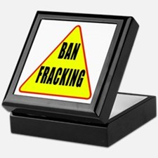Ban Fracking Keepsake Box